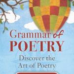 Grammar of Poetry - Homeschool Curriculum