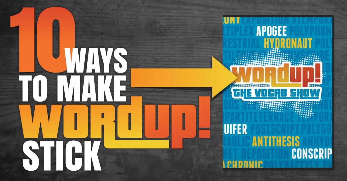 make wordup! stick
