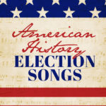 history election songs