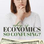 economics confusing