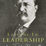 teddy roosevelt leadership