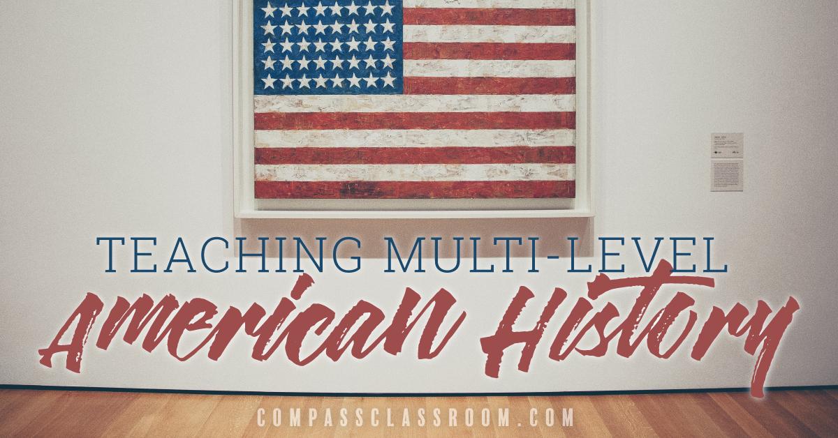 Teaching Multi-Level American History