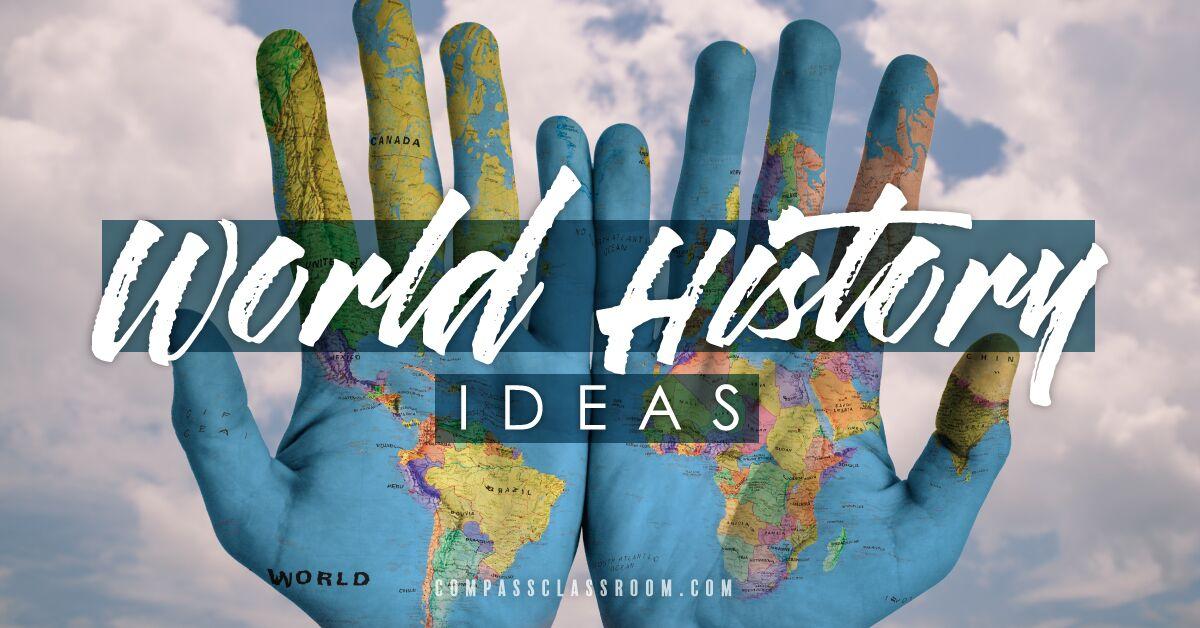World History Ideas