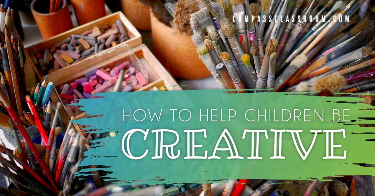 help children be creative