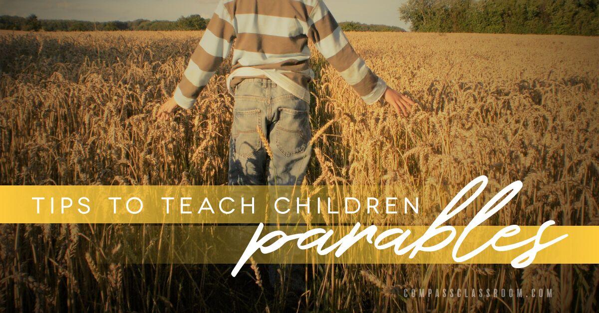 teach children parables