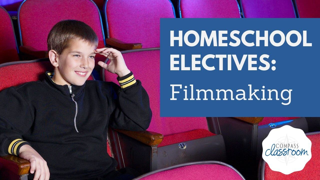 Filmmaking for Homeschool Kids Who Love Movies