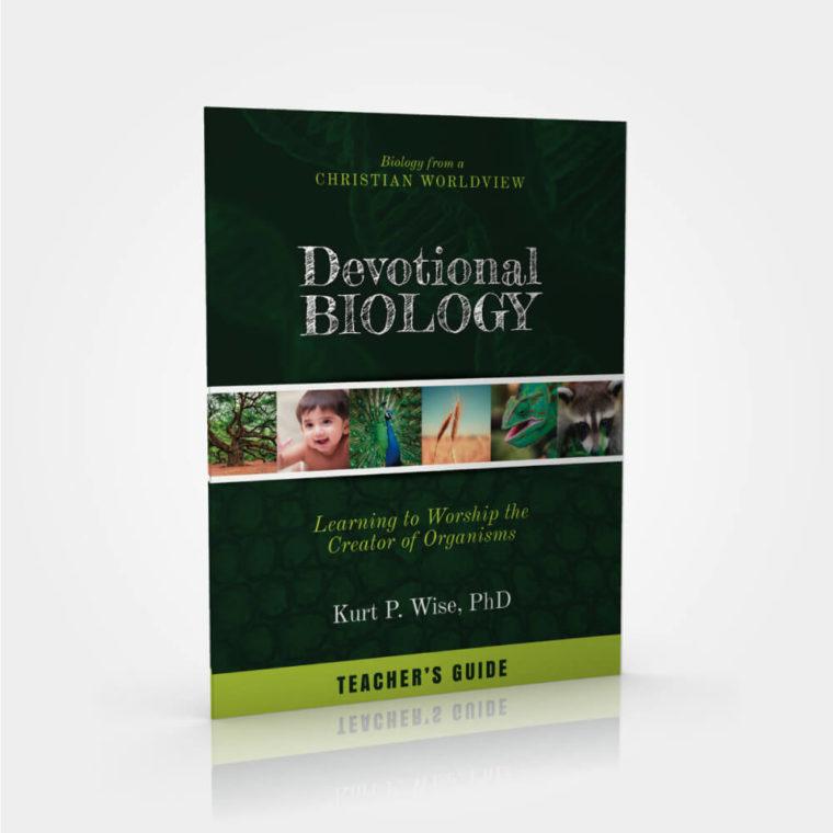 Devotional Biology Teacher's Guide