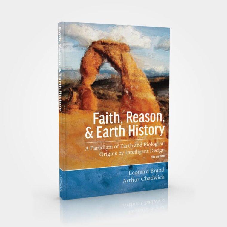 Faith, Reason, & Earth History Textbook